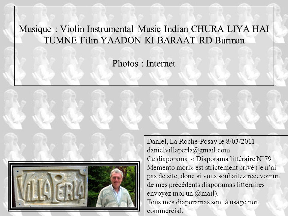 Musique : Violin Instrumental Music Indian CHURA LIYA HAI TUMNE Film YAADON KI BARAAT RD Burman Photos : Internet