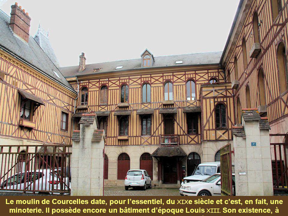 Le moulin de Courcelles date, pour l'essentiel, du XIXe siècle et c'est, en fait, une minoterie.