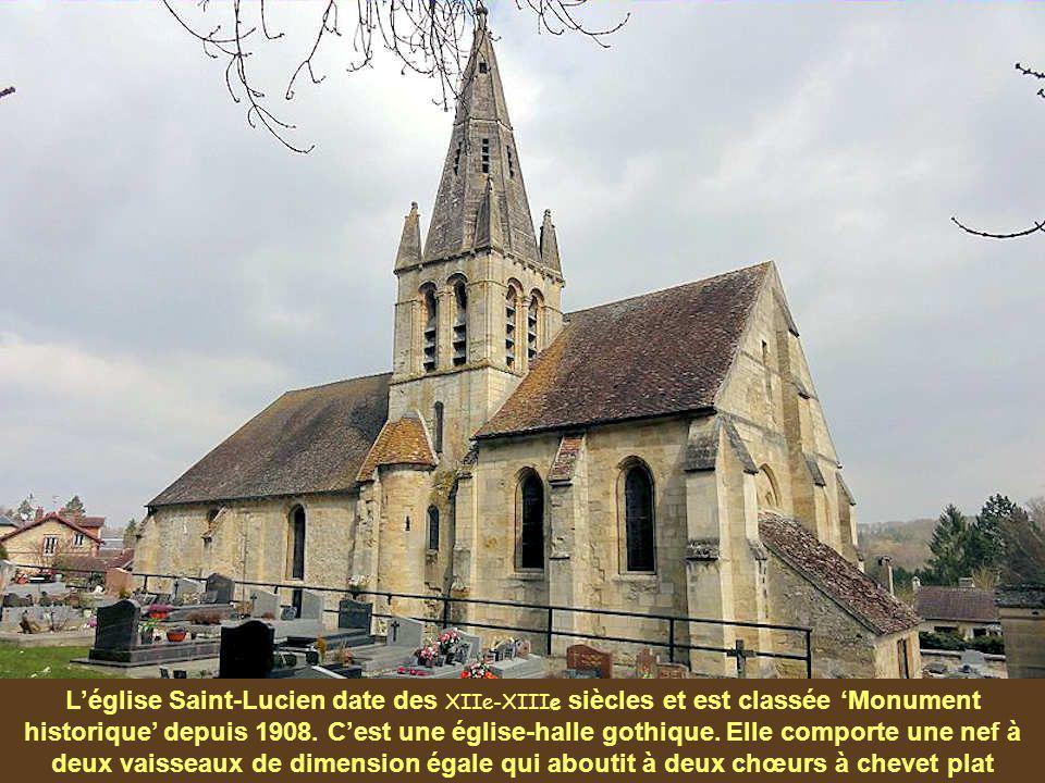 L'église Saint-Lucien date des XIIe-XIIIe siècles et est classée 'Monument historique' depuis 1908.