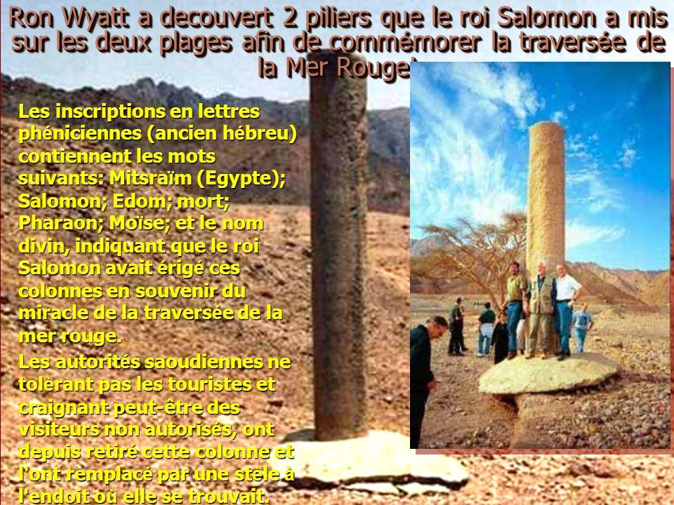 Ron Wyatt a decouvert 2 piliers que le roi Salomon a mis sur les deux plages afin de commémorer la traversée de la Mer Rouge!