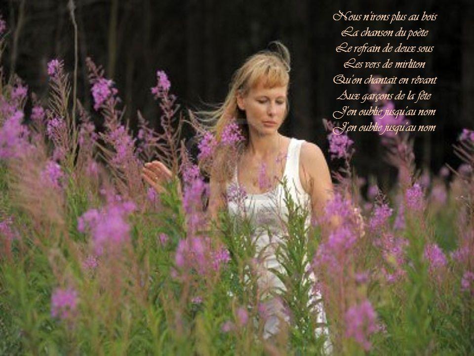Nous n irons plus au bois La chanson du poète Le refrain de deux sous