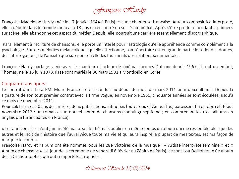 Françoise Hardy Nanou et Stan le 06/04/2017 Cinquante ans après: