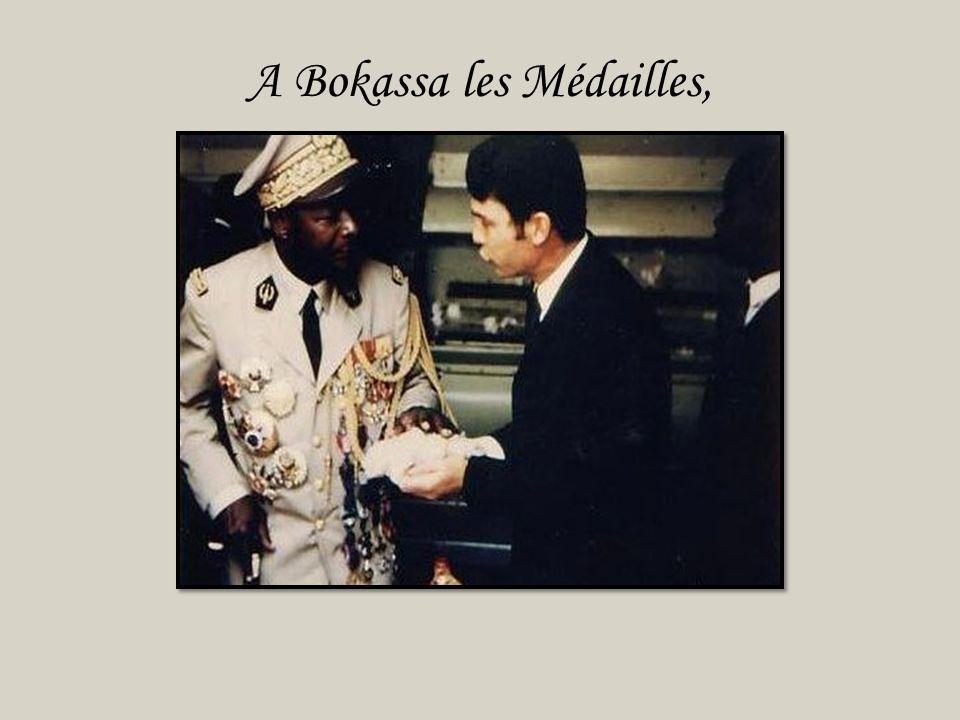 A Bokassa les Médailles,
