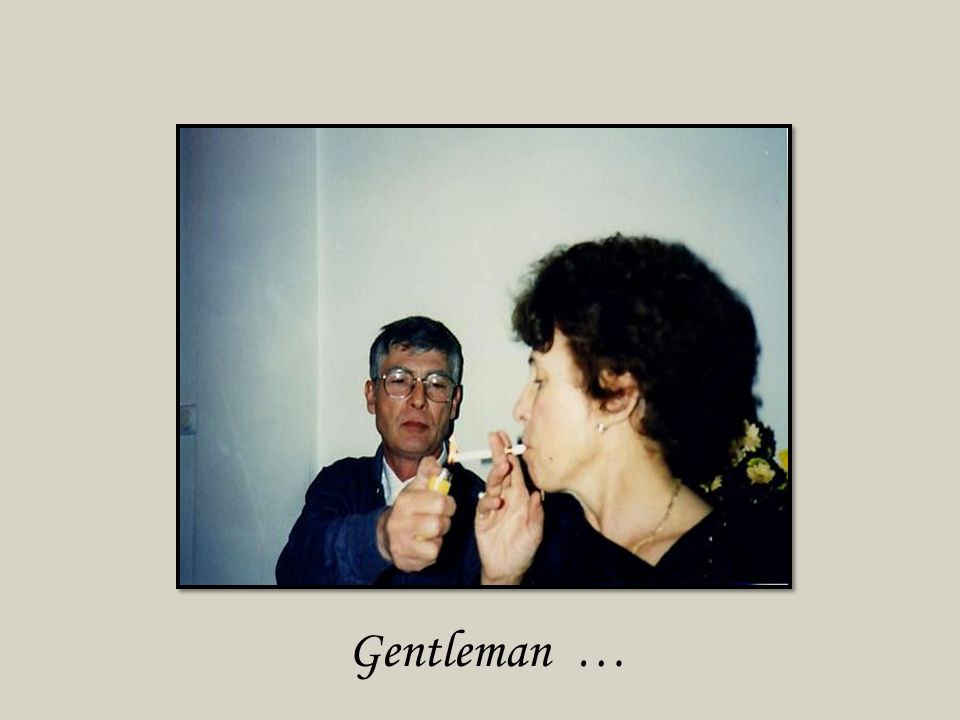 Gentleman …