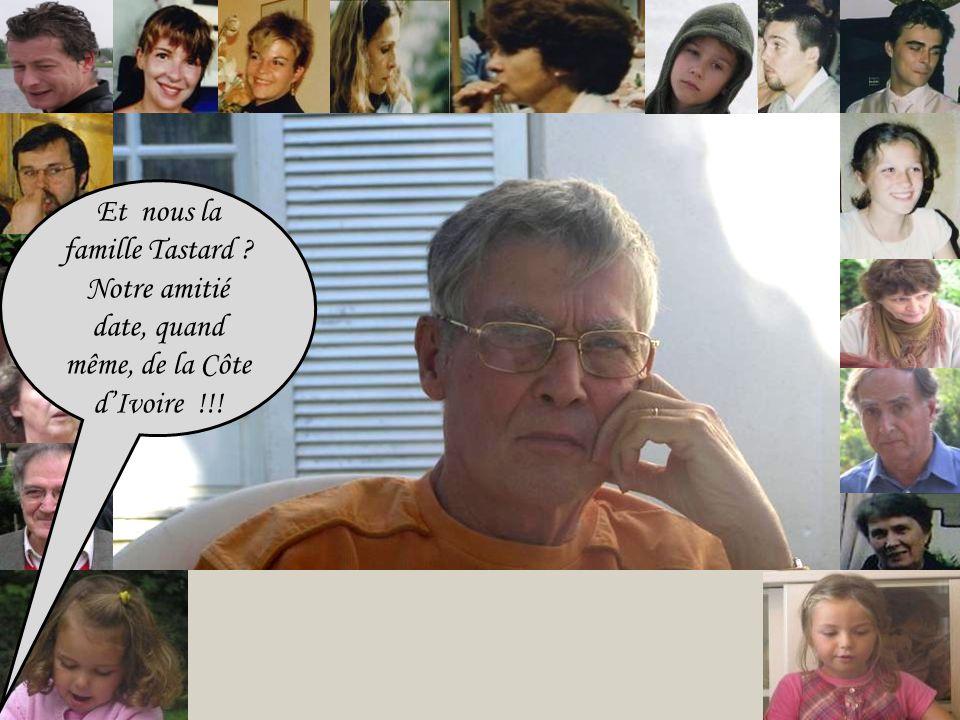Et nous la famille Tastard