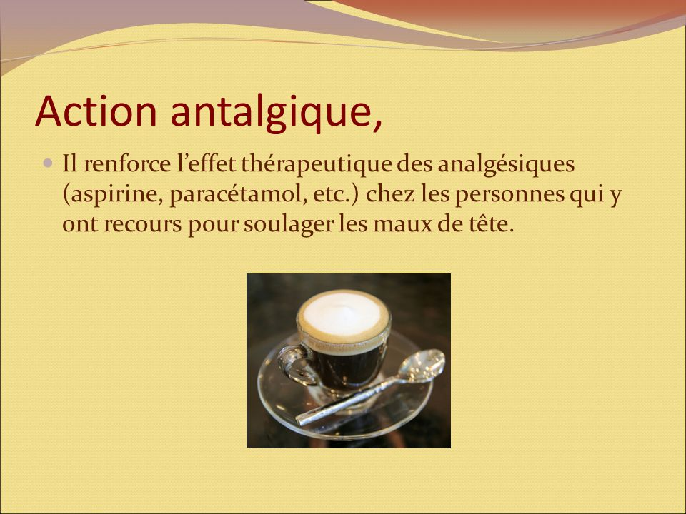 Action antalgique,