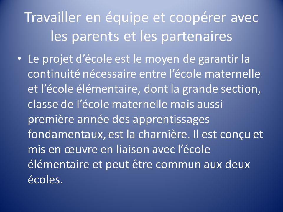 Travailler en équipe et coopérer avec les parents et les partenaires