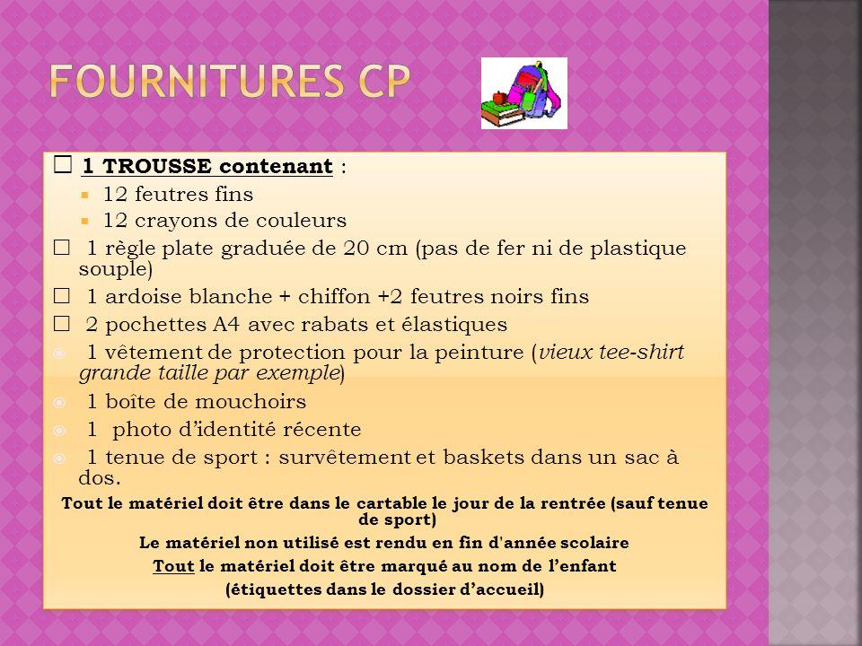 Fournitures cp  1 TROUSSE contenant : 12 feutres fins