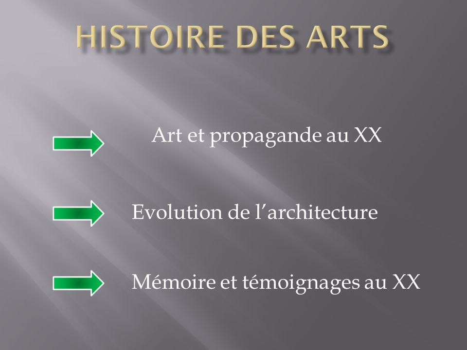 Histoire des arts Art et propagande au XX Evolution de l'architecture