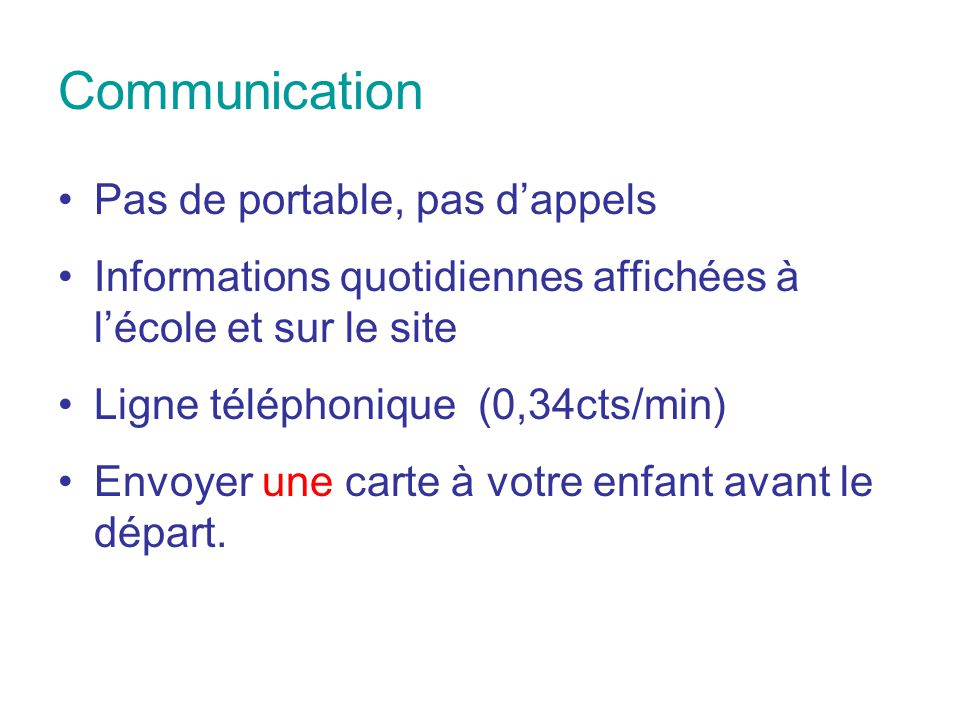 Communication Pas de portable, pas d'appels