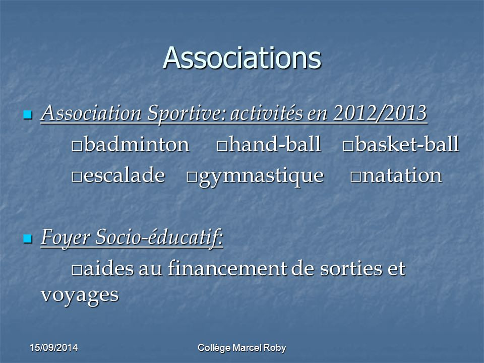 Associations Association Sportive: activités en 2012/2013