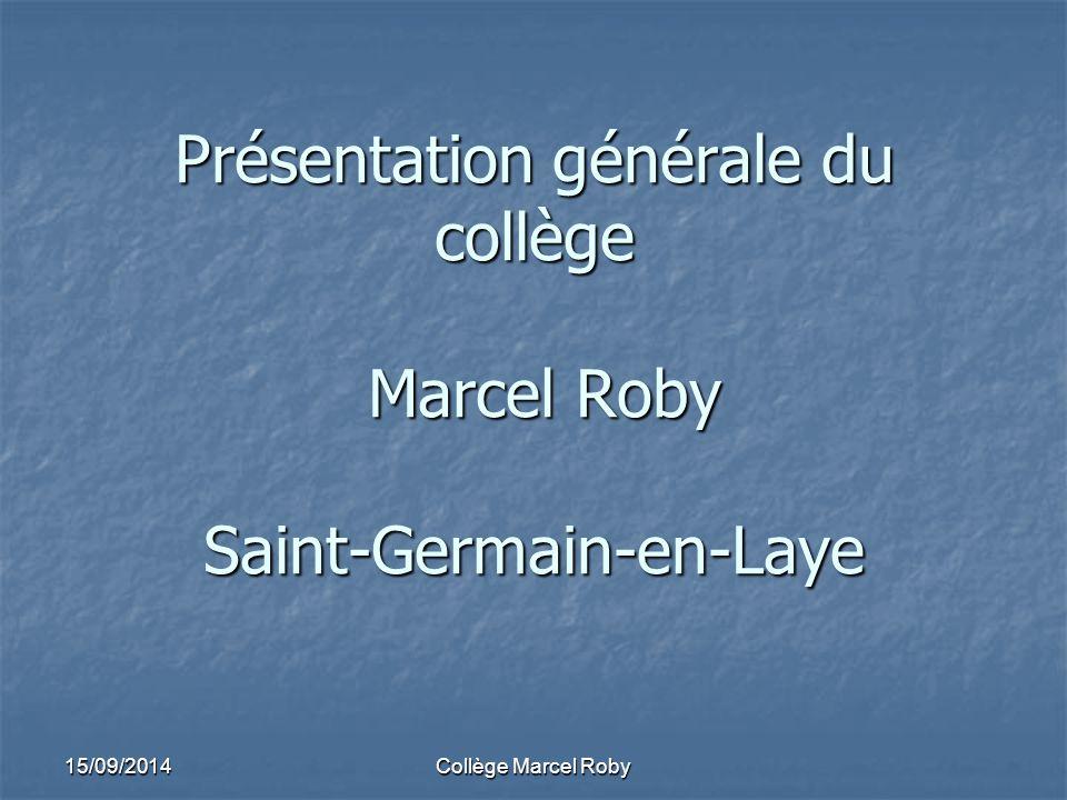 Présentation générale du collège Marcel Roby Saint-Germain-en-Laye