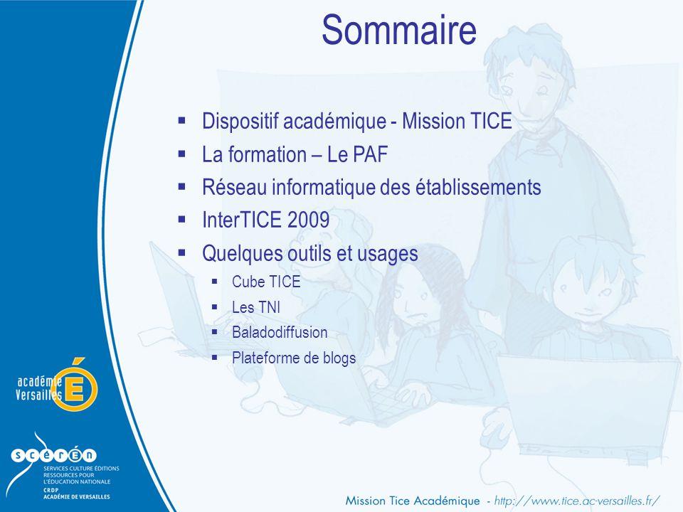 Sommaire Dispositif académique - Mission TICE La formation – Le PAF