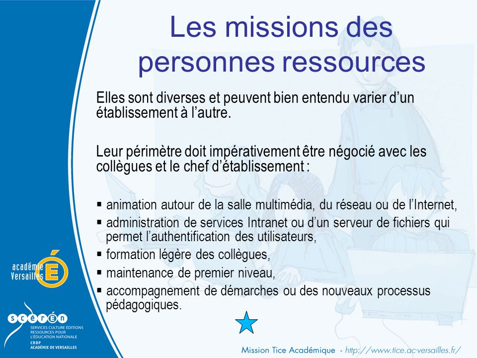 Les missions des personnes ressources