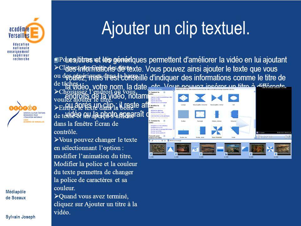 Ajouter un clip textuel.