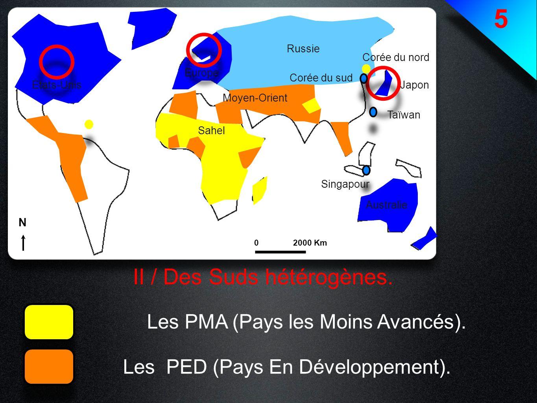5 II / Des Suds hétérogènes. Les PMA (Pays les Moins Avancés).