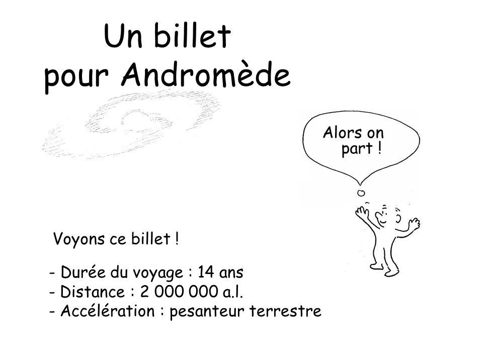 Un billet pour Andromède Alors on part ! Voyons ce billet !