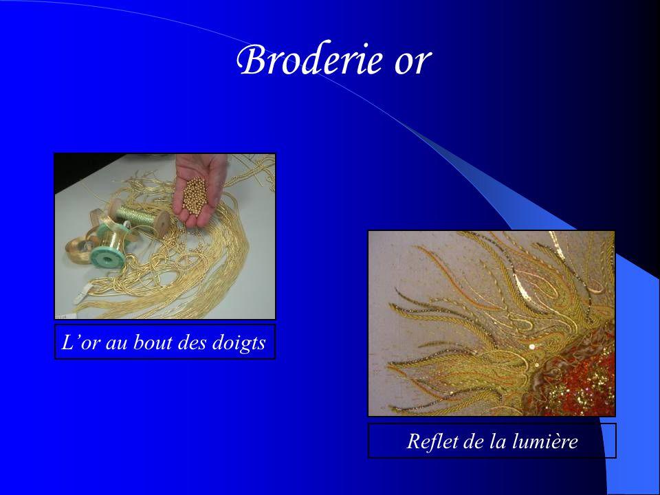 Broderie or L'or au bout des doigts Reflet de la lumière