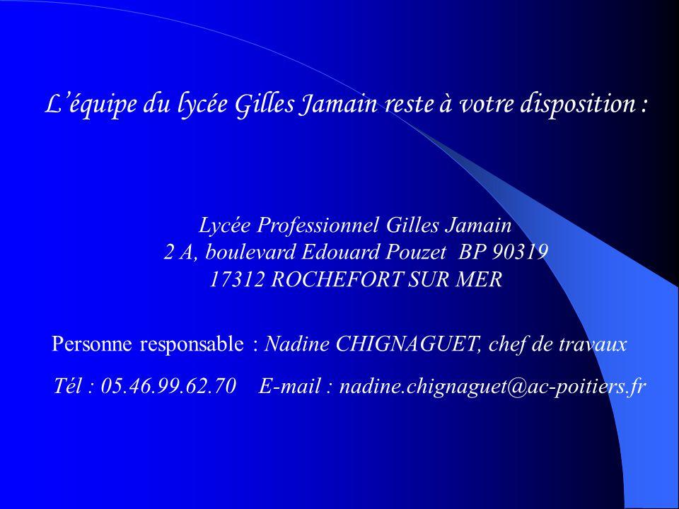 L'équipe du lycée Gilles Jamain reste à votre disposition :