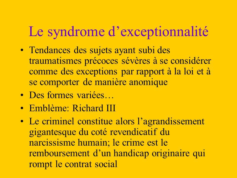 Le syndrome d'exceptionnalité