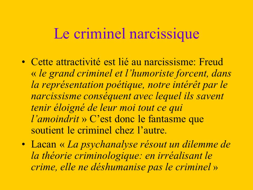 Le criminel narcissique