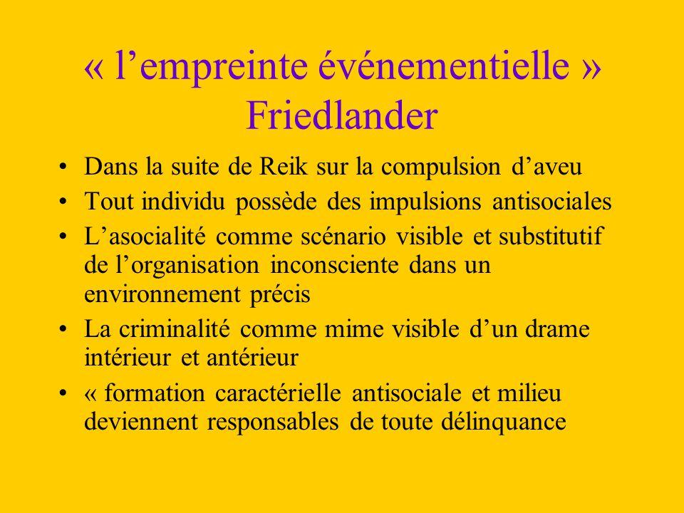 « l'empreinte événementielle » Friedlander