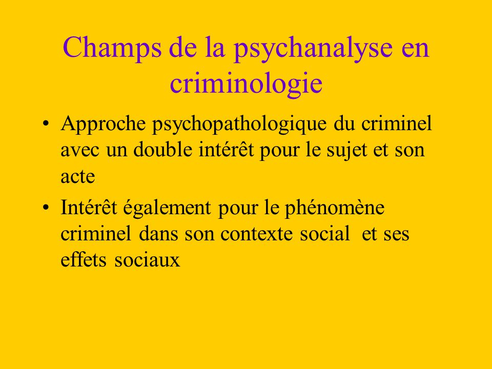 Champs de la psychanalyse en criminologie