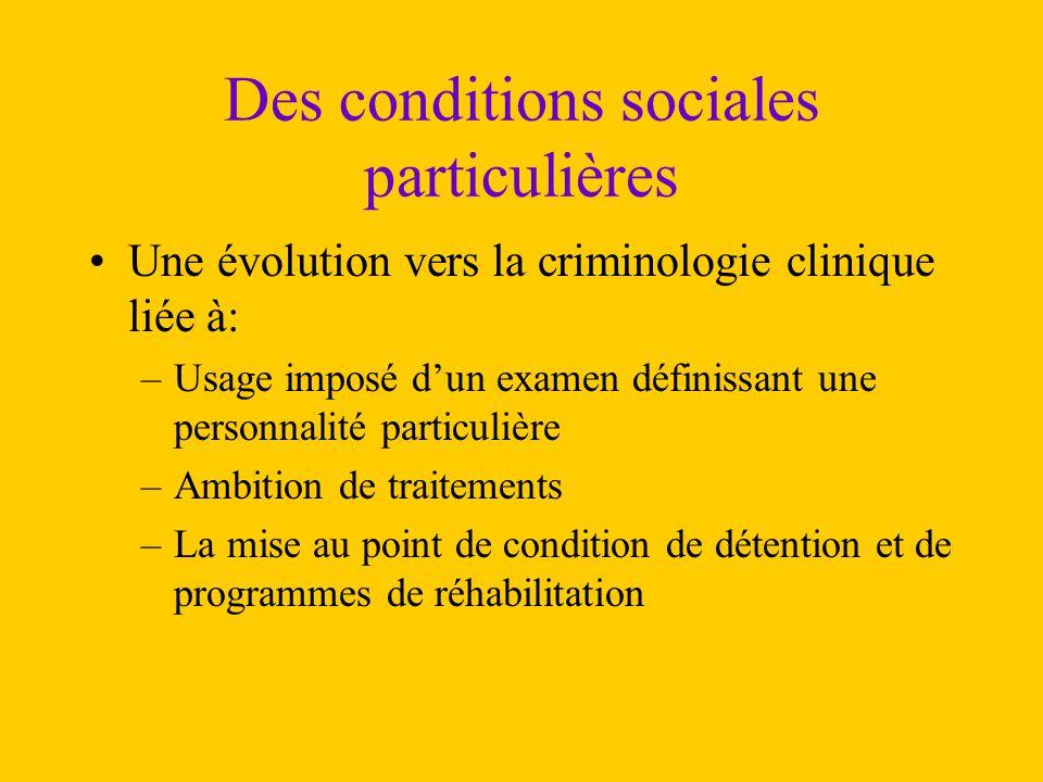 Des conditions sociales particulières
