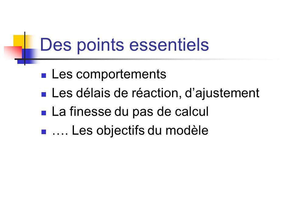Des points essentiels Les comportements