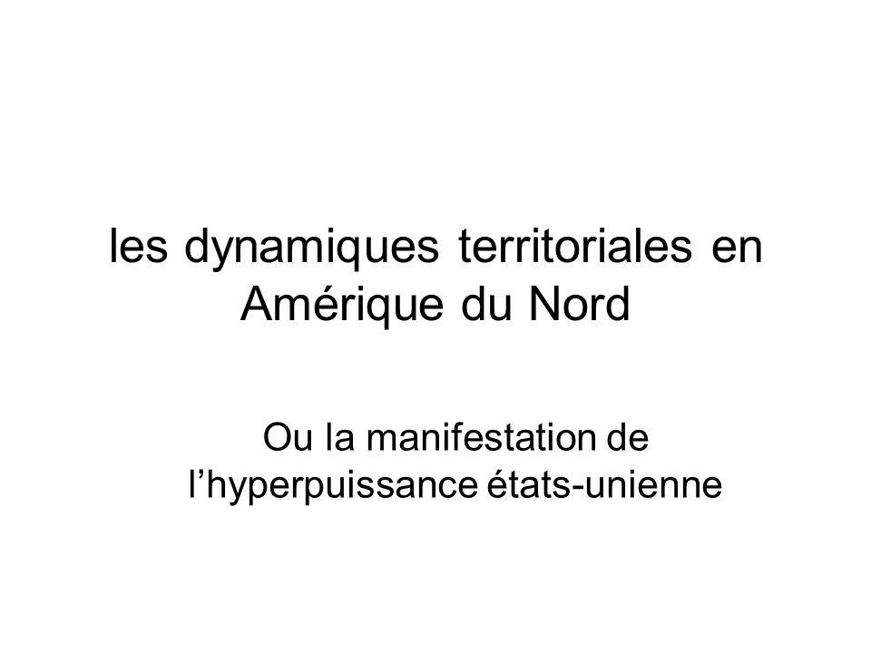 les dynamiques territoriales en Amérique du Nord