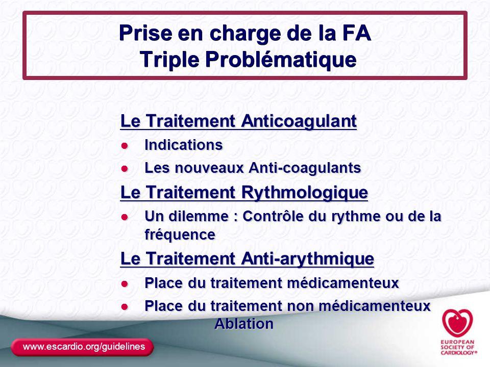 Prise en charge de la FA Triple Problématique