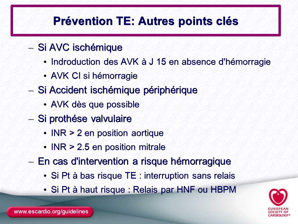 Prévention TE: Autres points clés
