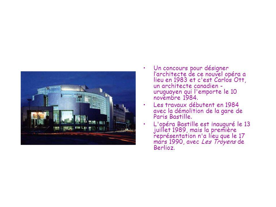 Un concours pour désigner l'architecte de ce nouvel opéra a lieu en 1983 et c est Carlos Ott, un architecte canadien - uruguayen qui l emporte le 10 novembre 1984.