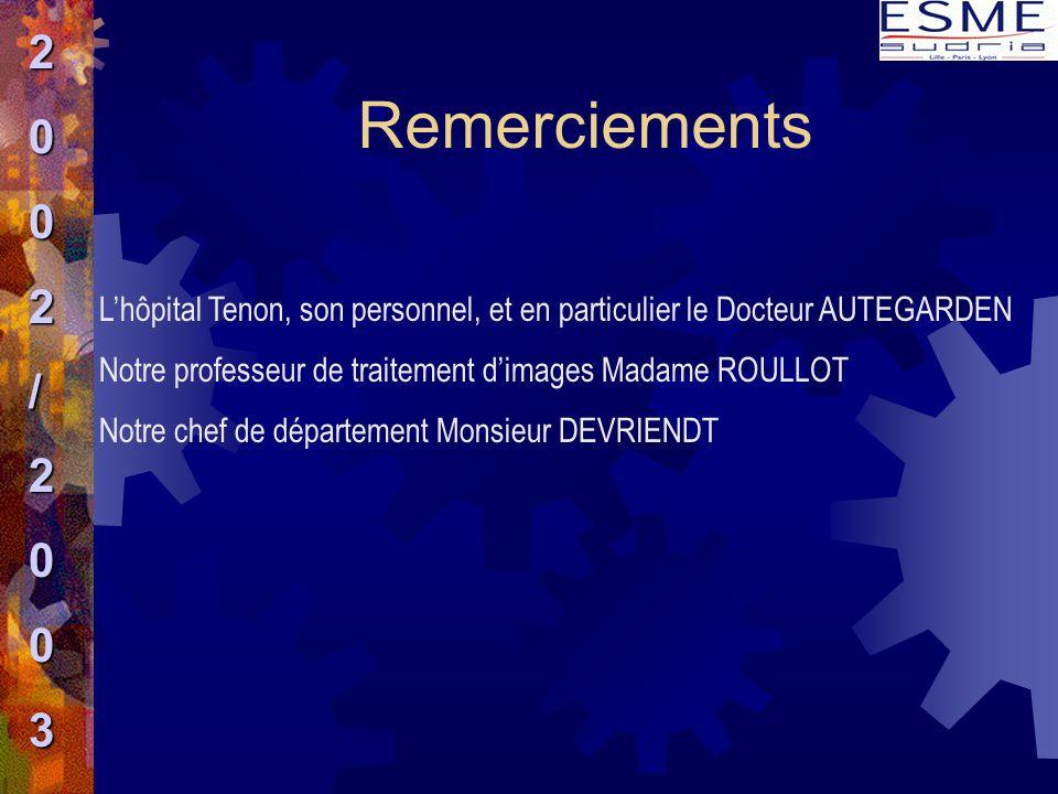 2 / 3. Remerciements. L'hôpital Tenon, son personnel, et en particulier le Docteur AUTEGARDEN.