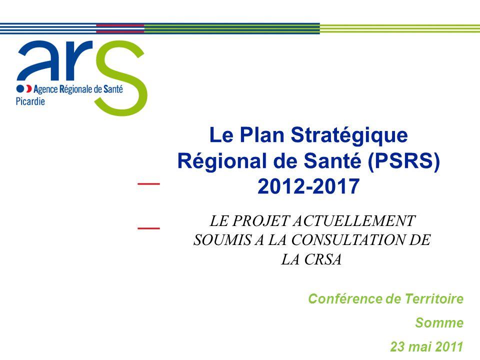 Le Plan Stratégique Régional de Santé (PSRS) 2012-2017