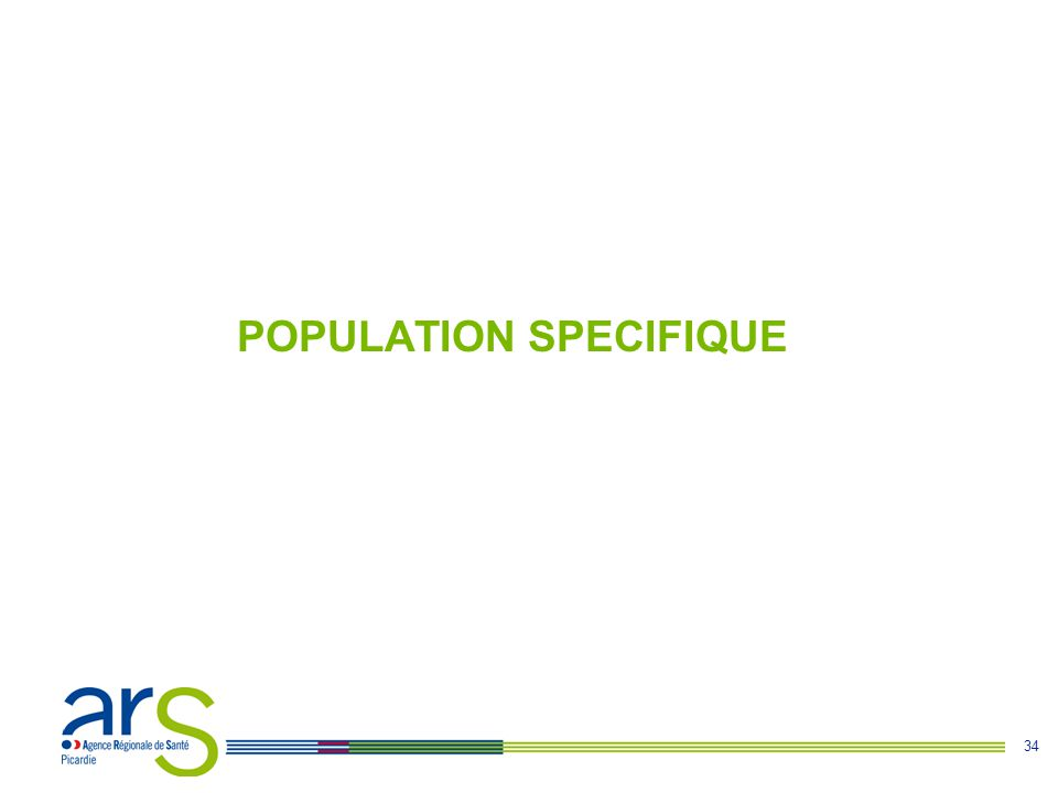 POPULATION SPECIFIQUE