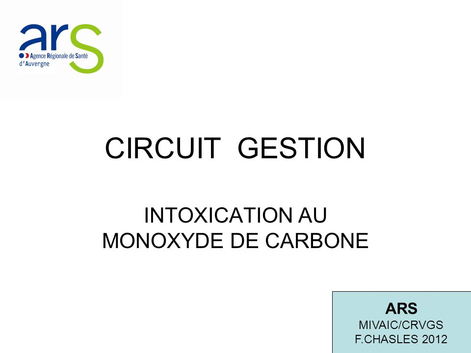 INTOXICATION AU MONOXYDE DE CARBONE