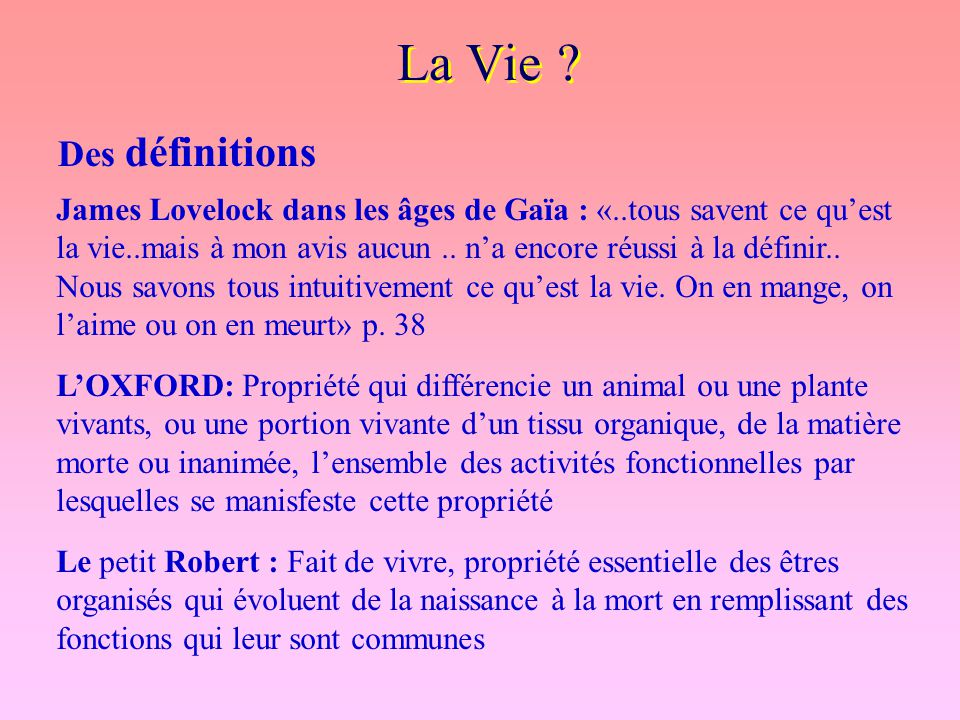 La Vie Des définitions.