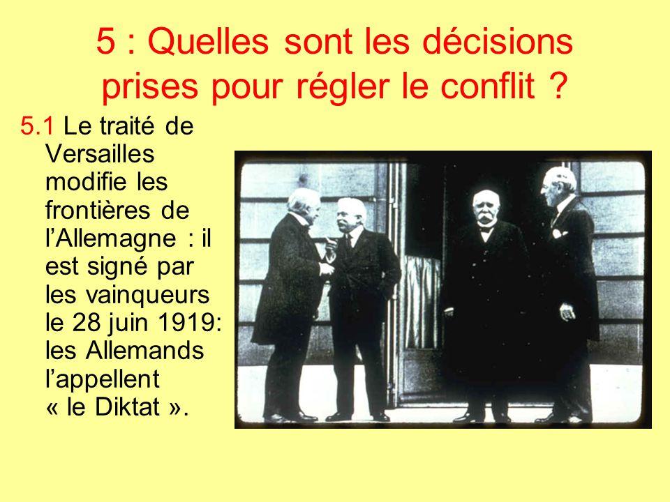 5 : Quelles sont les décisions prises pour régler le conflit