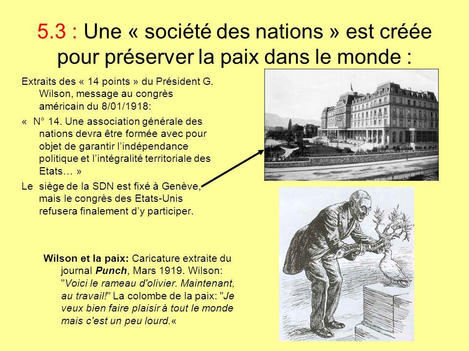 5.3 : Une « société des nations » est créée pour préserver la paix dans le monde :