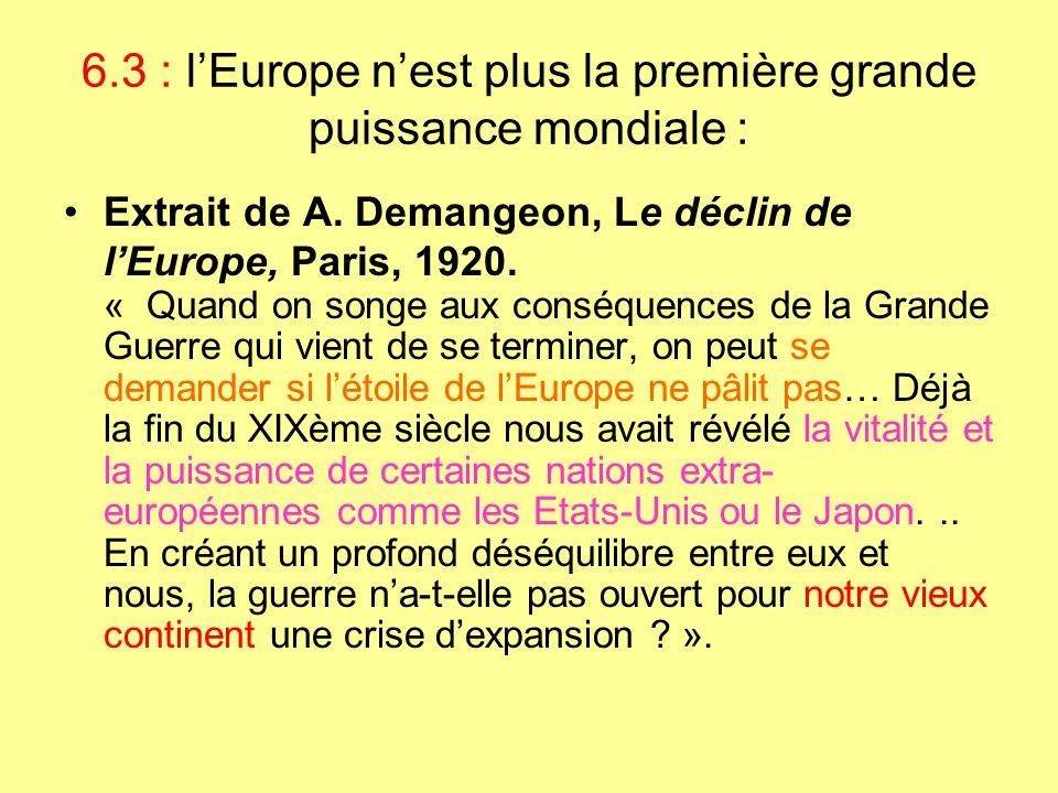6.3 : l'Europe n'est plus la première grande puissance mondiale :