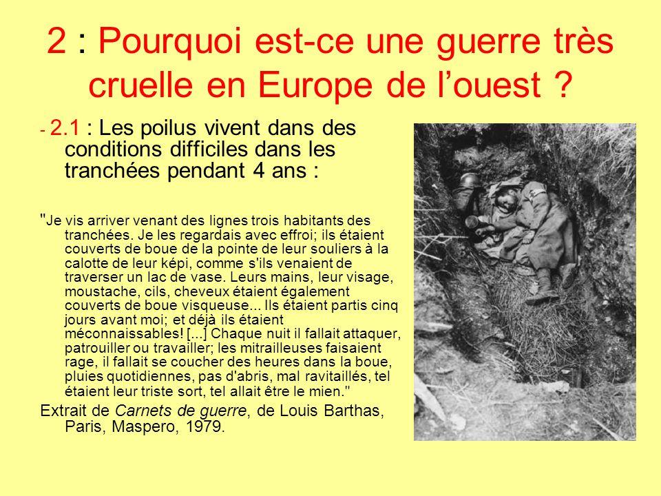2 : Pourquoi est-ce une guerre très cruelle en Europe de l'ouest