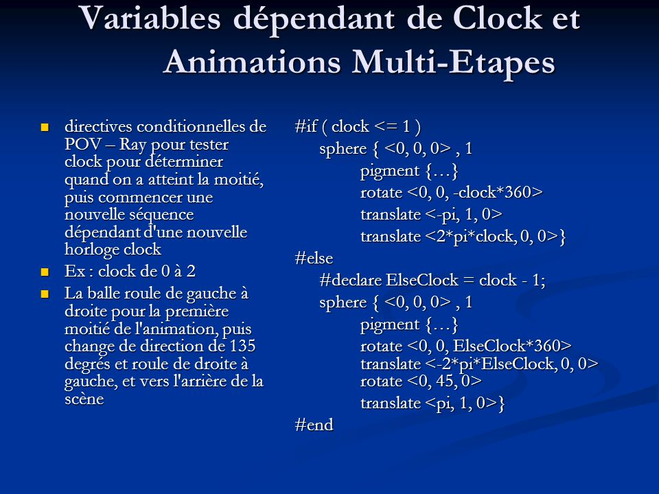 Variables dépendant de Clock et Animations Multi-Etapes