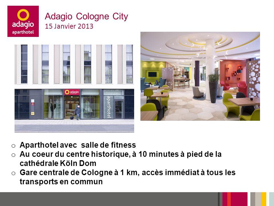 Adagio Cologne City 15 Janvier 2013