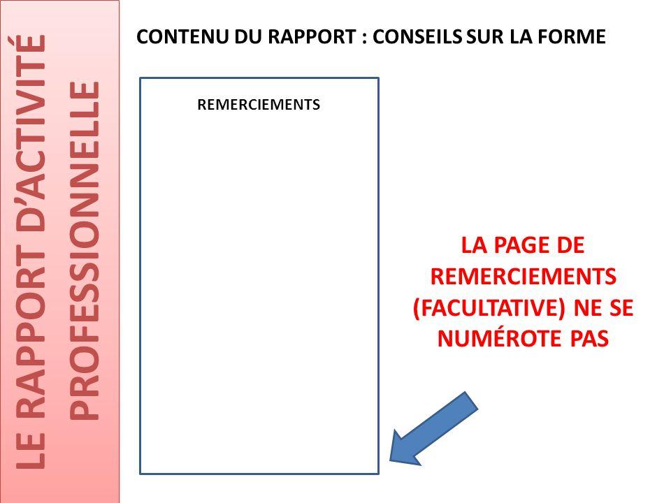 LA PAGE DE REMERCIEMENTS (FACULTATIVE) NE SE NUMÉROTE PAS