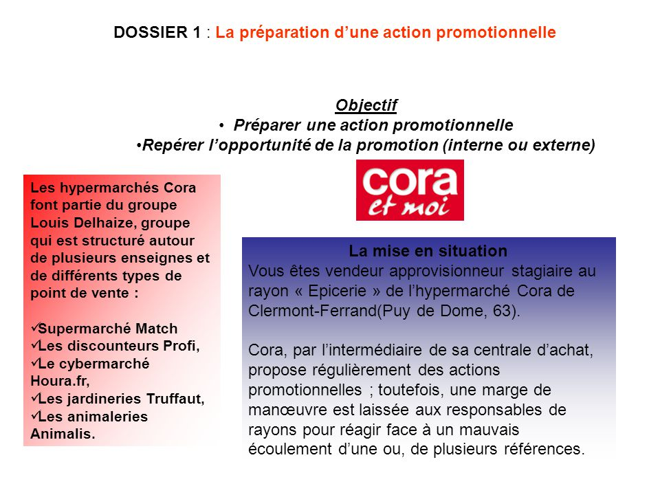 DOSSIER 1 : La préparation d'une action promotionnelle