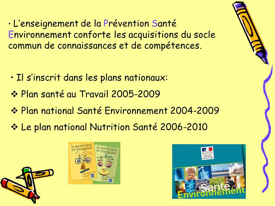Il s'inscrit dans les plans nationaux: Plan santé au Travail 2005-2009