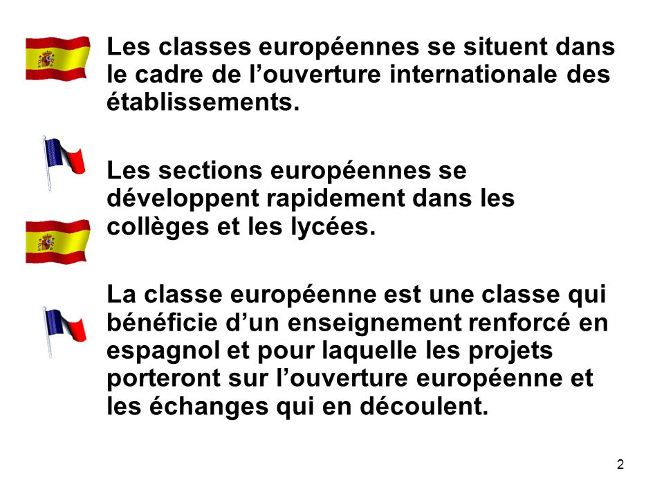 Les classes européennes se situent dans