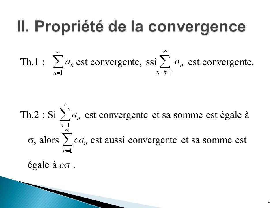 II. Propriété de la convergence