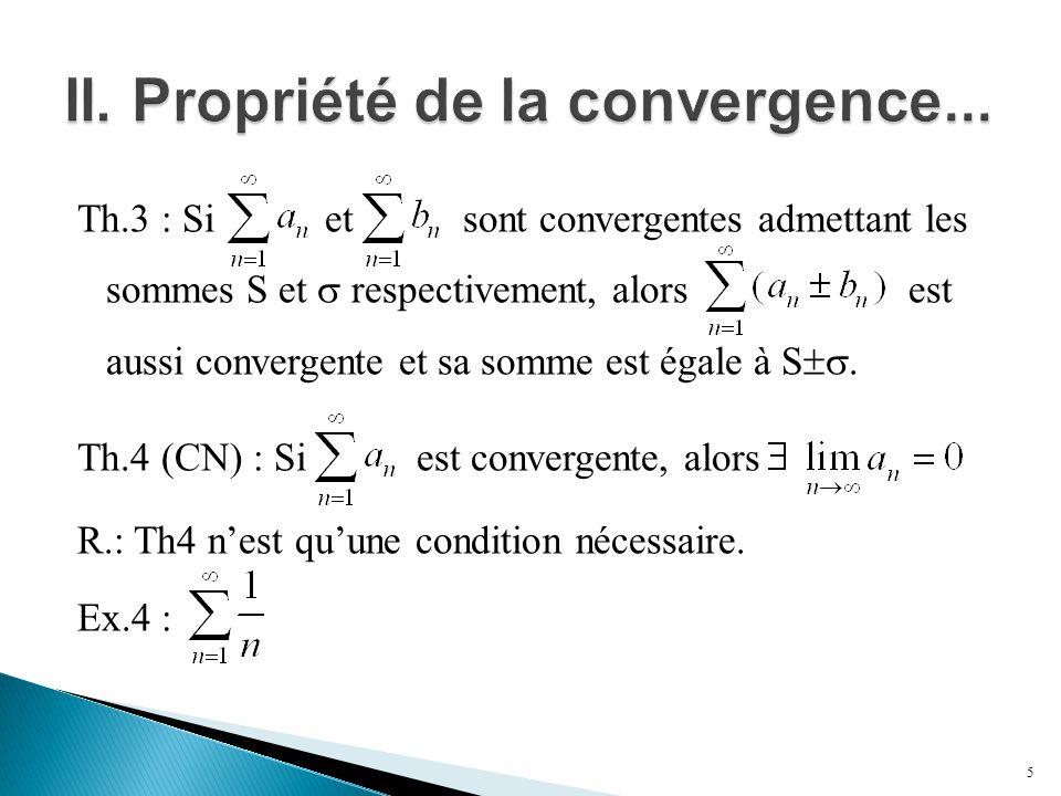 II. Propriété de la convergence...